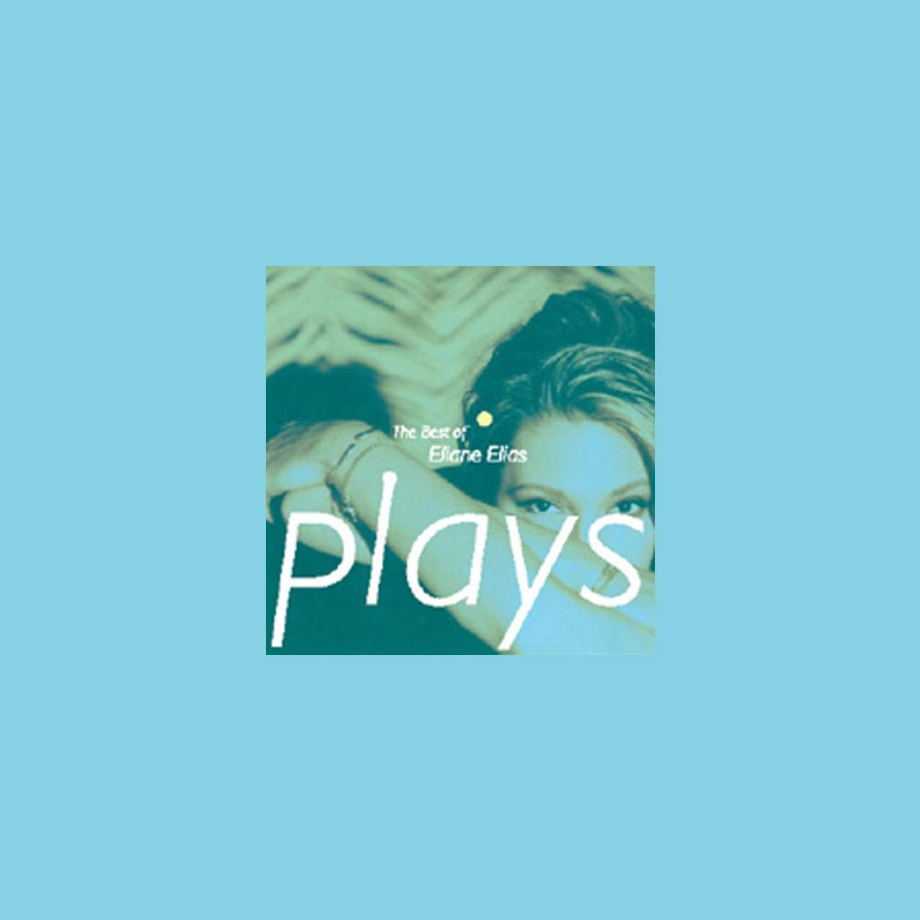 The Best of Eliane Elias Plays